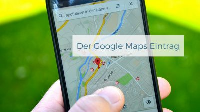 Der Google Maps Eintrag - Werbeagentur Grabow iDIA Marketing